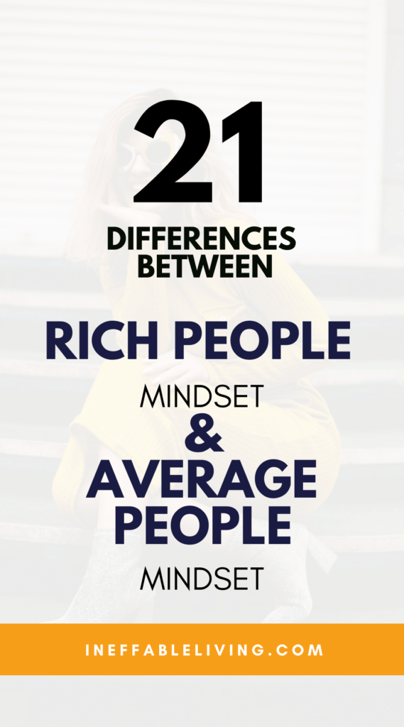 21 Differences Between Rich People Mindset & Average People Mindset
