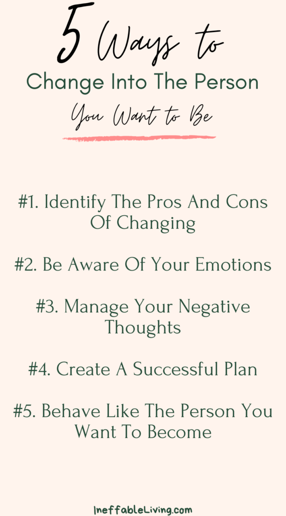 Out of Your Comfort Zone: 5 Ways to Change Into The Person You Want to Be