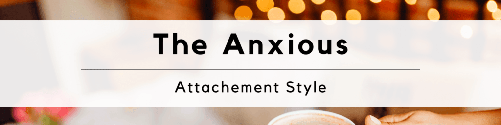 Attachement Style