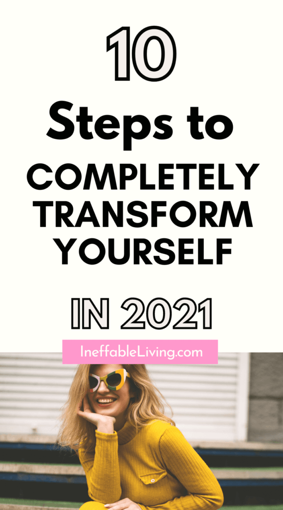 10 Steps to Completely Transform Yourself In 2021 (2)