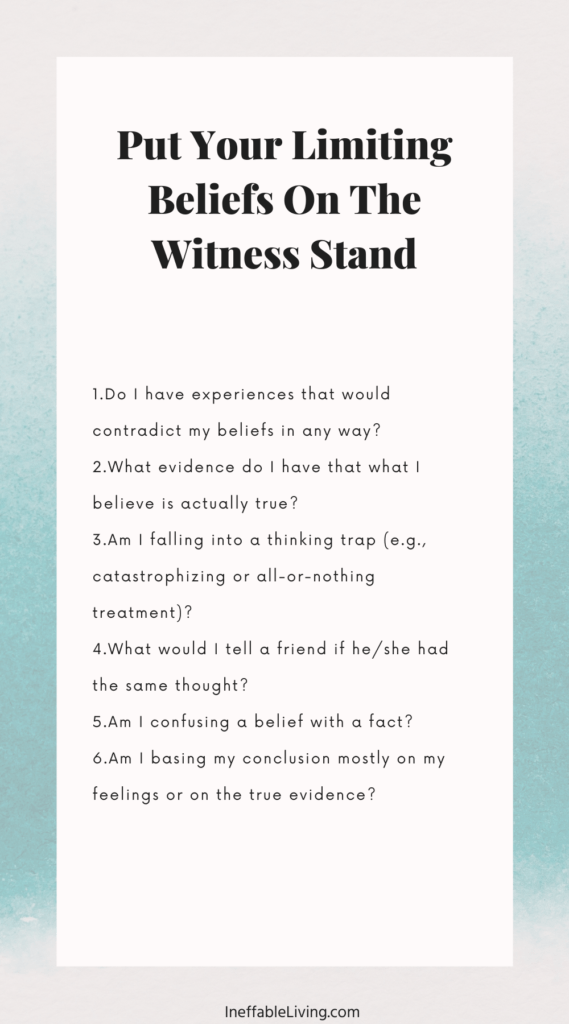 Put Your Limiting Beliefs On The Witness Stand