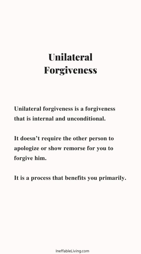 unilateral forgiveness: how to forgive