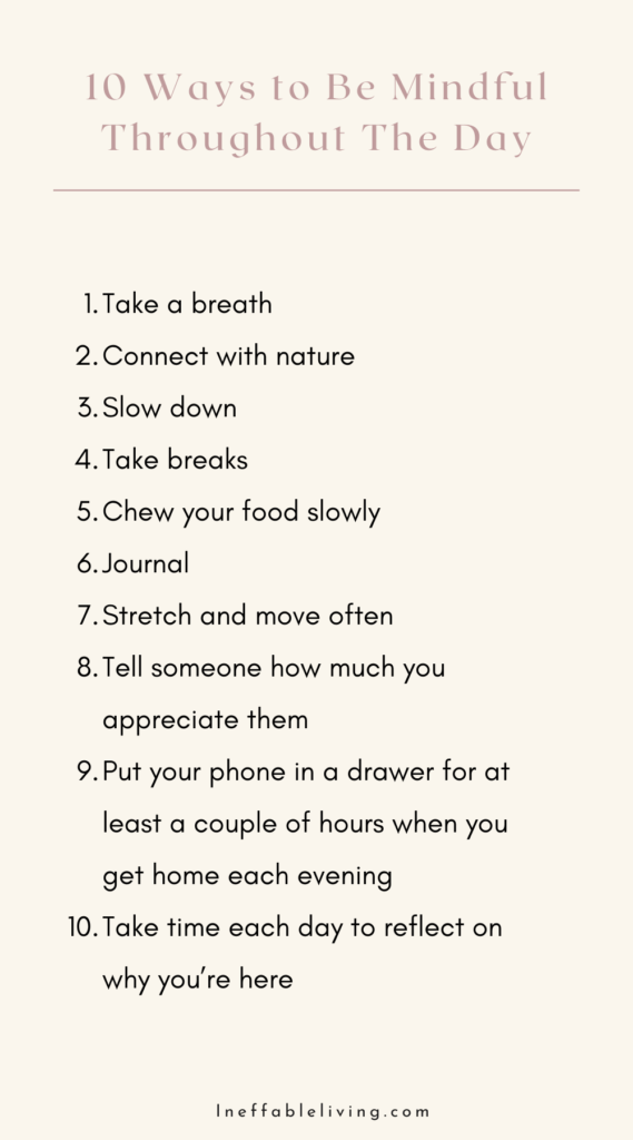 ways to be mindful throughout the day