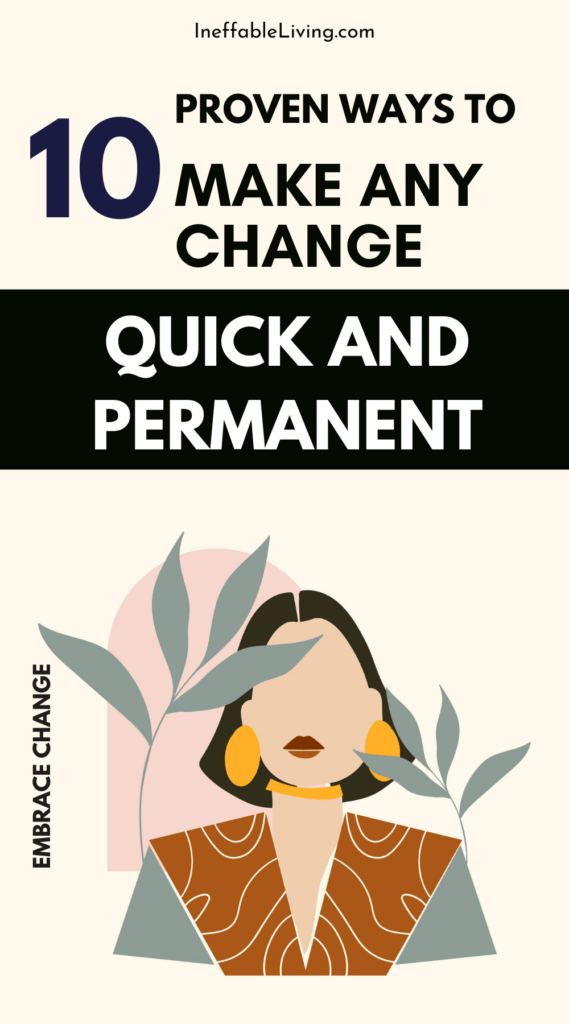 10 Proven Ways to Make Any Change Quick and Permanent (13)