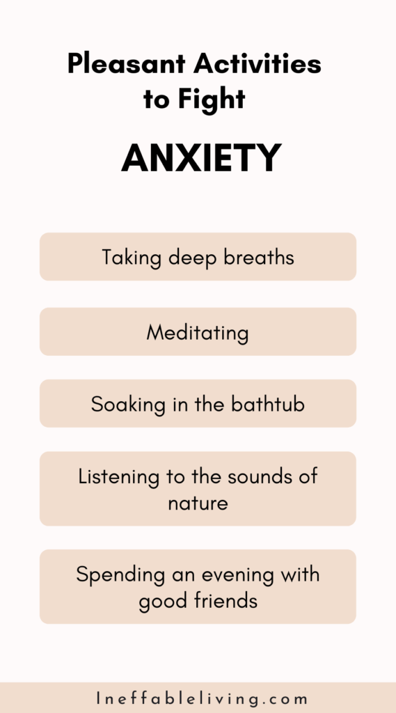 pleasant activities to fight anxiety