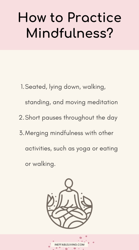 How to practice mindfulness?